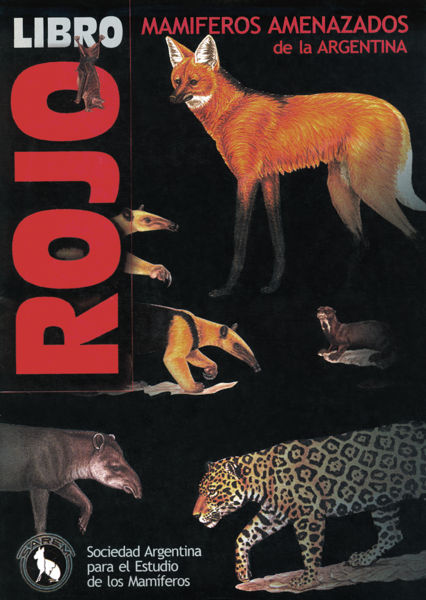 Red Book of Endangered Argentine Mammals, (2000 edition, cover)