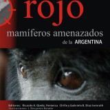 Red Book of Endangered Argentine Mammals (2012 edition, cover)