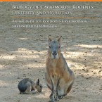 Biology of Caviomorph Rodents: Diversity and Evolution