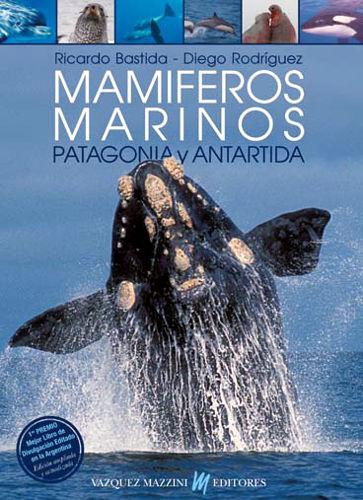 Mamíferos marinos. Patagonia, Antártida